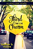 Third Times the Charm (An Aliso Creek Novella)