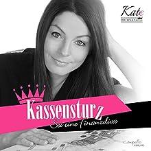 Kassensturz: Sei eine Finanzdiva Hörbuch von Katja Eckardt Gesprochen von: Katja Eckardt