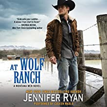 At Wolf Ranch: Montana Men, Book 1 Audiobook by Jennifer Ryan Narrated by Coleen Marlo