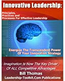 Innovative Leadership: Energize The Transcendent Power of Your Innovation Strategy