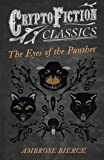 The Eyes of the Panther (Cryptofiction Classics)