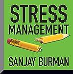Stress Management | Sanjay Burman
