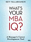 img - for What's Your MBA IQ?: A Manager's Career Development Tool book / textbook / text book