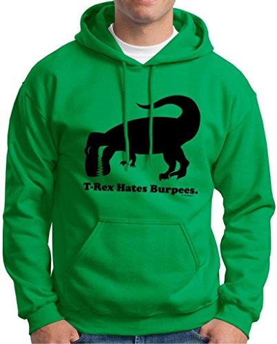 T-Rex Hates Burpees Hoodie Sweatshirt Large Green