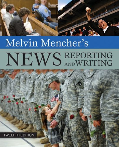 Melvin Mencher's News Reporting and Writing