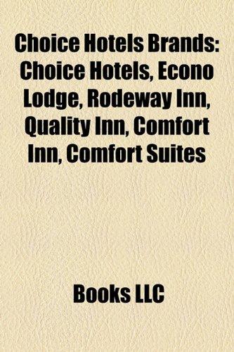 choice-hotels-brands-choice-hotels-econo-lodge-rodeway-inn-quality-inn-comfort-inn-comfort-suites