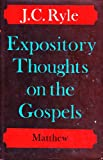 Expository Thoughts on Gospels: Matthew (0227676971) by Ryle, J. C.