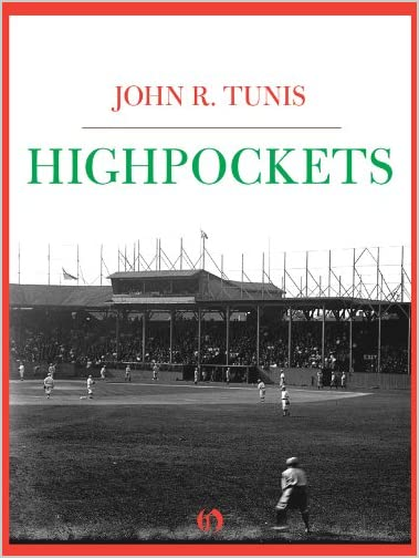 Highpockets by John R. Tunis