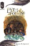 Eye of Fortune: Knights of the Silver Dragon, Book 4