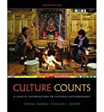 img - for By Serena Nanda Cengage Advantage Books: Culture Counts: A Concise Introduction to Cultural Anthropology (2nd Edition) book / textbook / text book