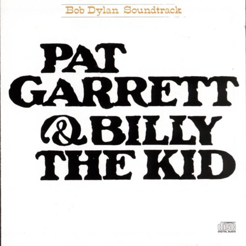 Bob Dylan - Pat Garrett & Billy The Kid Soundtrack - Zortam Music