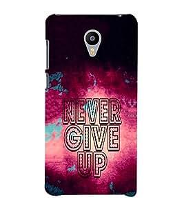 EPICCASE Never Give up Mobile Back Case Cover For Meizu m2 Note (Designer Case)