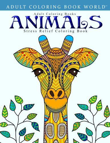 Download Adult Coloring Books: Animals - Stress Relief Coloring Book
