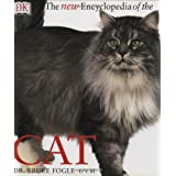 The New Encyclopedia of The Cat ~ Bruce Fogle