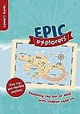 Tamar Pollard Epic Explorer's Leader's Guide (Christianity Explored)