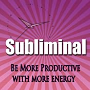 Be More Productive Subliminal: Have More Energy & Be Less Busy Hypnosis, Sleep Meditation, Binaural Beats, Self Help | [Subliminal Hypnosis]