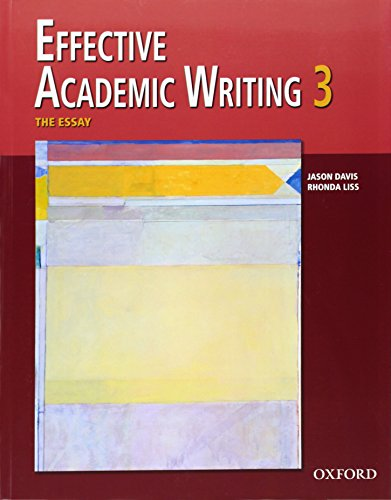 Effective Academic Writing 3 Student Book (v. 3)