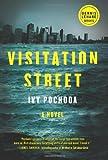 By Ivy Pochoda - Visitation Street (Dennis Lehane) (6.9.2013)