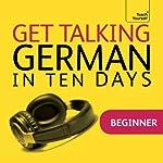 Get Talking German in Ten Days | Paul Coggle,Heiner Schenke