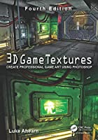 3D Game Textures: Create Professional Game Art Using Photoshop, 4th Edition Front Cover