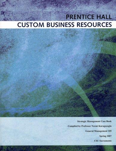 Strategic Management Case Book (Prentice Hall Custom Business Resources)