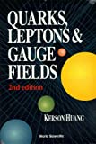 Quarks, Leptons and Gauge Fields