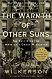 "Image of Warmth Of Other Suns (The) ""The Epic Story of America's Great Migration"""