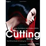 The Cutting Book: The Official Guide to Cutting at S/NVQ Levels 2 and 3by Jane Goldsbro