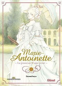 Marie-Antoinette, la Jeunesse d'une Reine Edition simple Tome 0