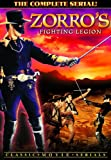 Zorro's Fighting Legion: The Complete Serial, Chapters 1-12