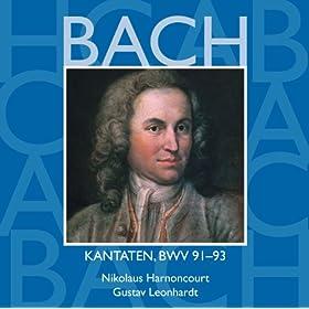 Bach, JS : Sacred Cantatas BWV Nos 91 - 93