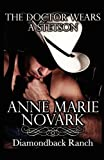 The Doctor Wears A Stetson: The Diamondback Ranch Series by  Anne Marie Novark in stock, buy online here