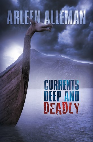 Book: Currents Deep and Deadly by Arleen Alleman
