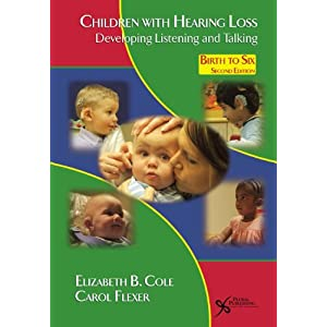 Children with Hearing Loss: Developing Listening and Talking, Birth to Six ebook downloads