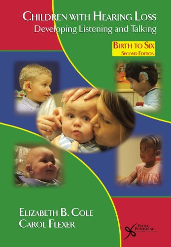 Children with Hearing Loss: Developing Listening and...