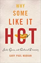 Why Some Like It Hot: Food, Genes, and…