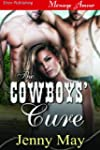 The Cowboys' Cure (Siren Publishing M...