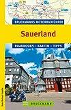 Bruckmanns Motorradf�hrer Sauerland: Die neun sch�nsten Touren mit allen wichtigen Infos und Tipp.