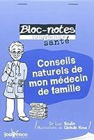 Conseils naturels de mon médecin de famille
