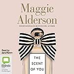 The Scent of You | Maggie Alderson