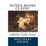 Grimms' Fairy Tales (Dunda Books Classic)di The Brothers Grimm
