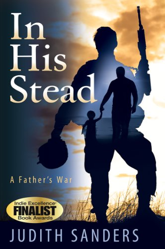 Book: In His Stead (A Father's War) by Judith Sanders