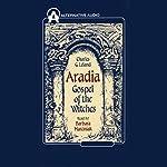 Aradia: Gospel of the Witches | Charles G. Leland
