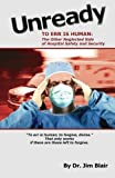 img - for UNREADY-To Err is Human: The Other Neglected Side of Hospital Safety and Security book / textbook / text book