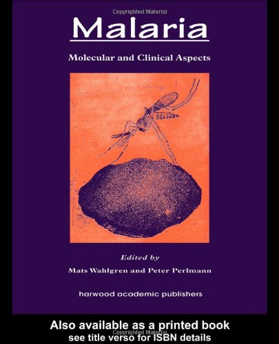 Malaria: Molecular And Clinical Aspects