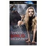 Sharing Sirius (Sex With Strings) ~ Shona Husk