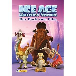 """Ice Age """"Kollision voraus!"""": Das Buch zum Film"""