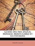 Guides Des Pays D'Azur: Monaco, Monte...