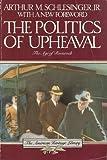 The Politics of Upheaval (The Age of Roosevelt) (0395489040) by Schlesinger, Arthur Meier