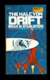 The Halcyon Drift (Star-Pilot Grainger, #1) (0460042084) by Brian M. Stableford